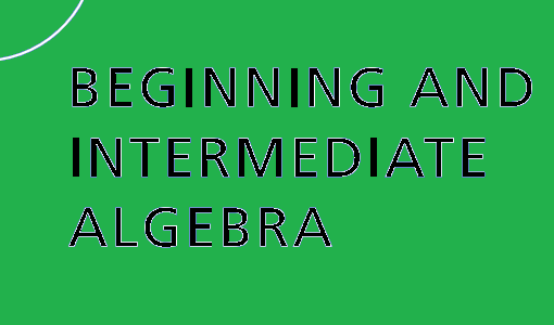 Beginning-and-Intermediate-Algebra