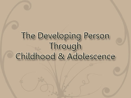 The-developing-Person-through-childhood-&-Adolescence