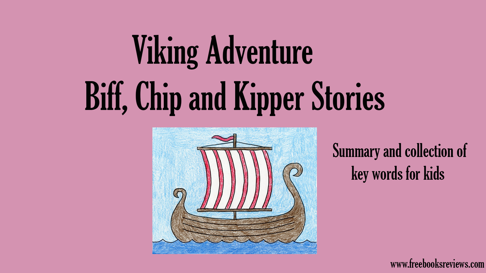 Viking Adventure-Biff, Chip and Kipper Stores