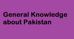 General-Knowledge-about-Pakistan