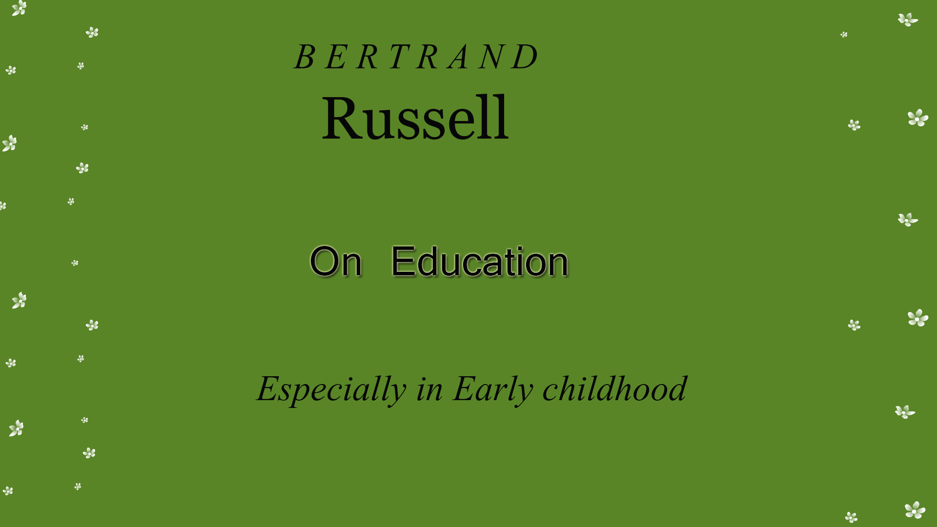 on-education-by-Bertrand-Russell-especially-in-early-education
