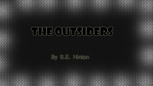 The Outsiders novel by S. E. Hinton.